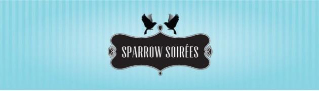 Sparrow Soirees