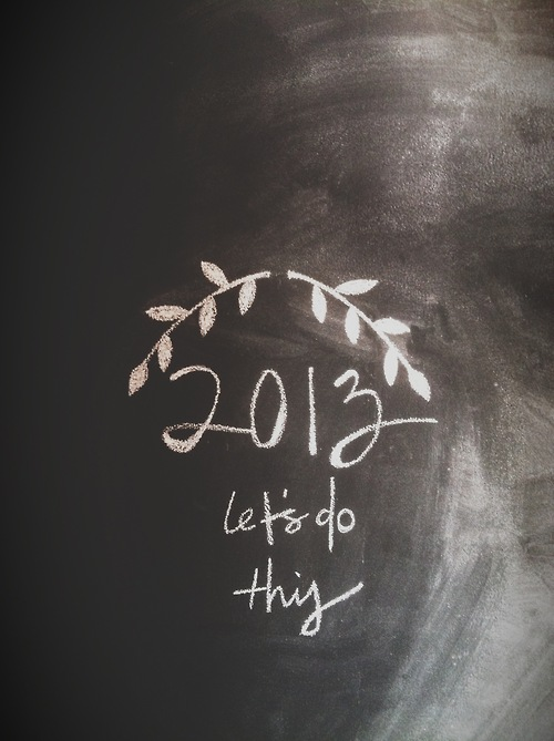 2013 let's do this